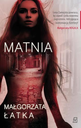 Małgorzata Łatka – MATNIA – recenzja