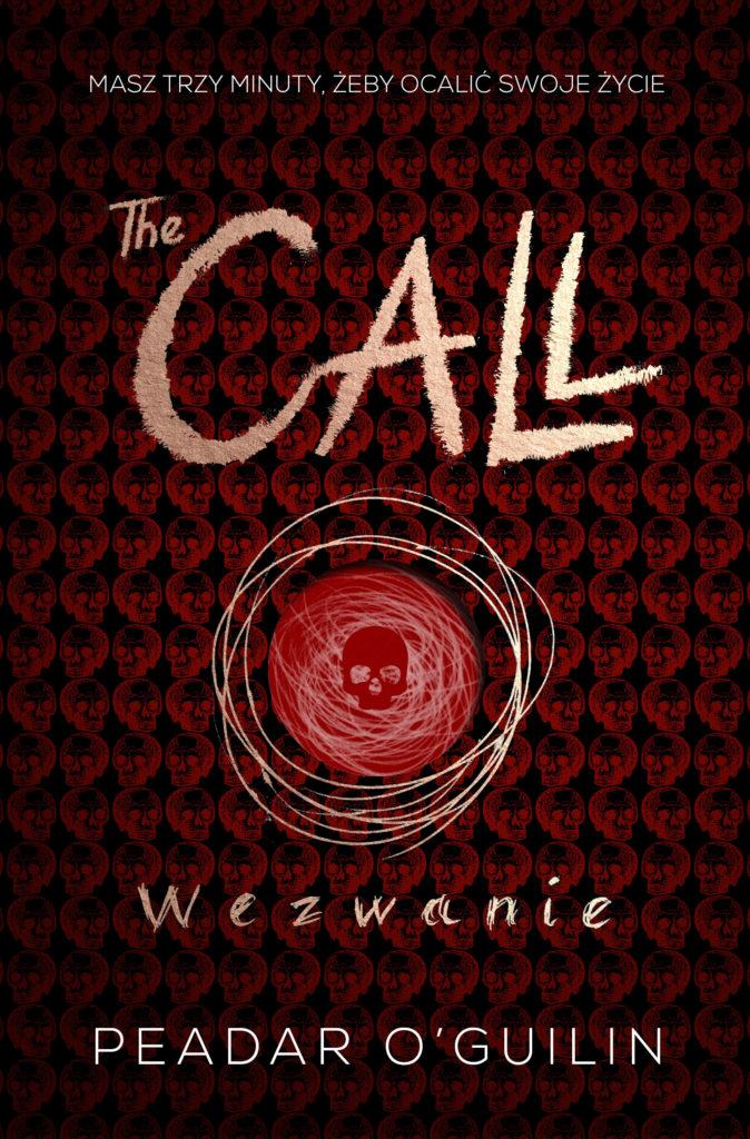 Peadar Ó Guilin THE CALL. WEZWANIE – recenzja.