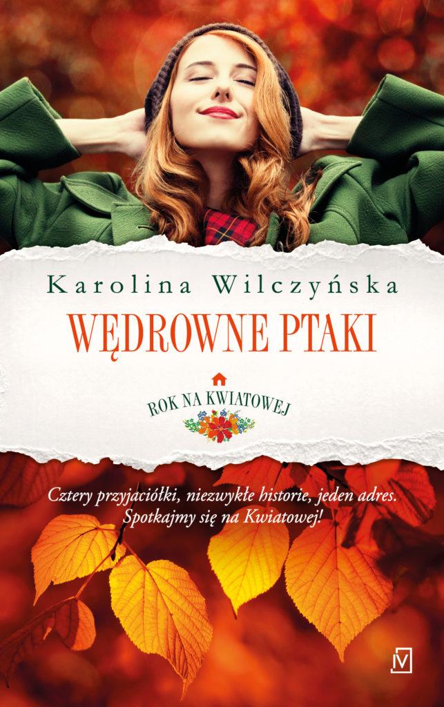 Karolina Wilczyńska – WĘDROWNE PTAKI.