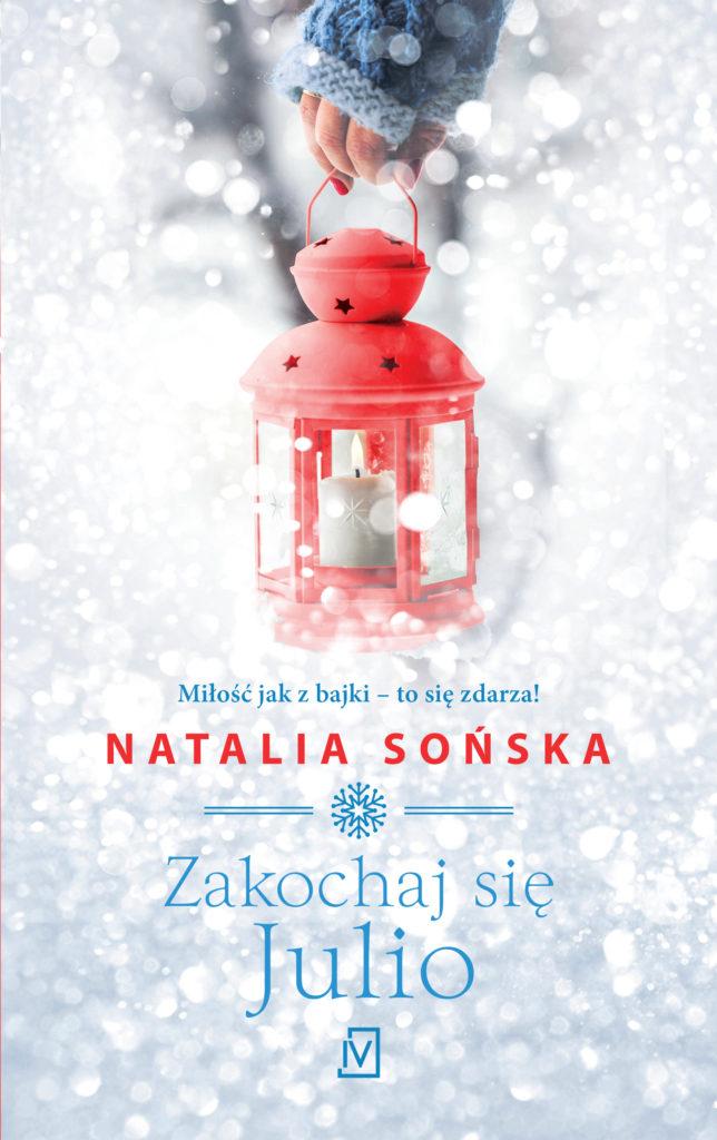 Natalia Sońska  – ZAKOCHAJ SIĘ, JULIO – recenzja.