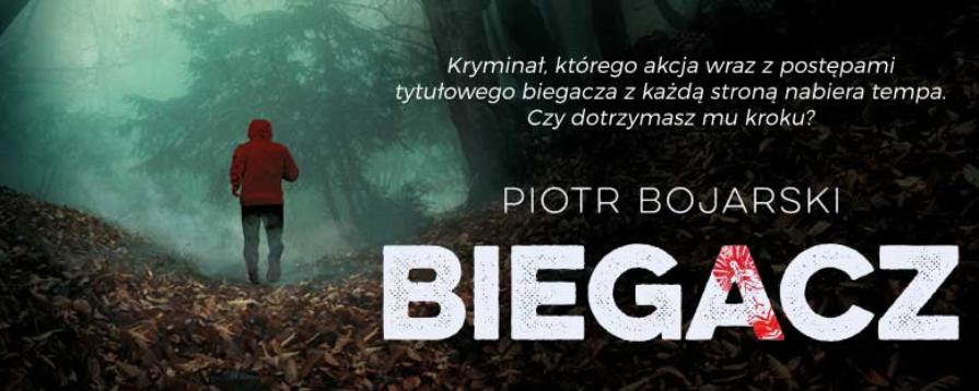 Biegacz – Piotr Bojarski – recenzja